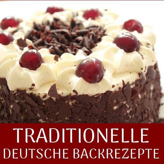 Traditionelle Deutsche Backrezepte Backrezepte Backen Deutsches Geback
