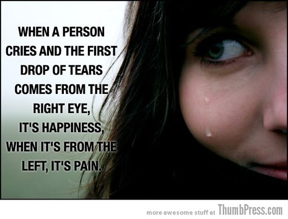 Woah, is this weird that it actually just happened to me? Came from the Left Eye first, (I thought of something sad)