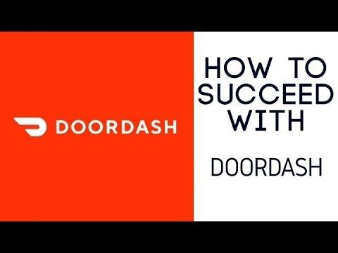 How To Succeed With Doordash Youtube How To Become Tips