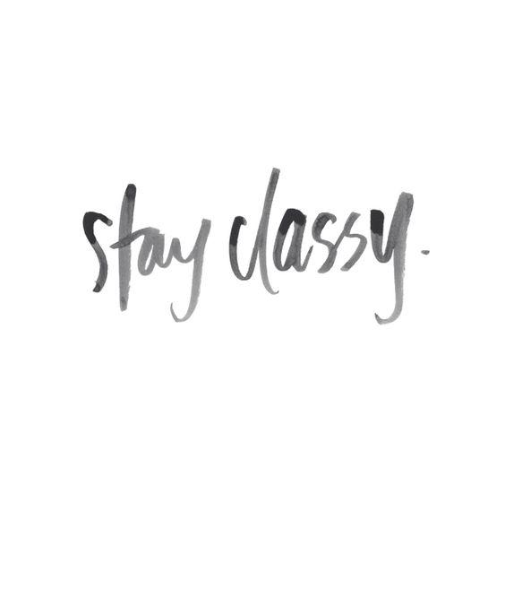 Stay classy | 31 Bits