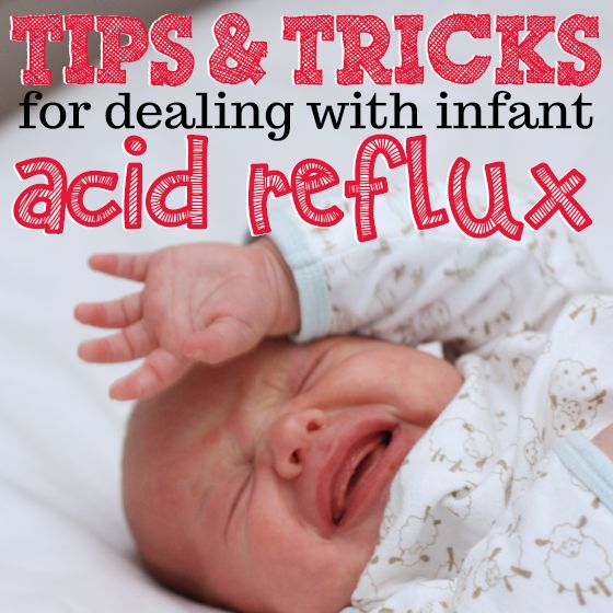 Tips & Tricks For Dealing With Infant Acid Reflux...i think this about covers it!