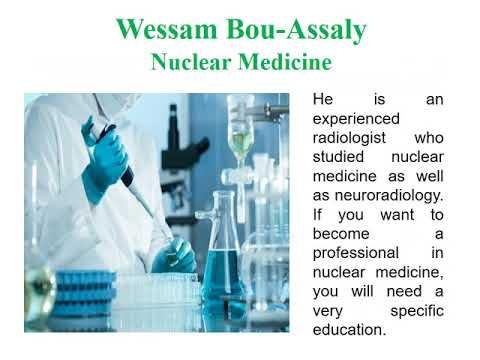 Know How To Earn Nuclear Medicine Bachelor S Degree By Wessam Bou