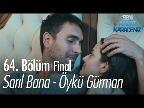Saril Bana Oyku Gurman Sen Anlat Karadeniz 64 Bolum Final Image Search Website