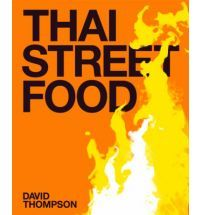 Thai Street Food is currently on my book wishlist.  Update: I bought it.