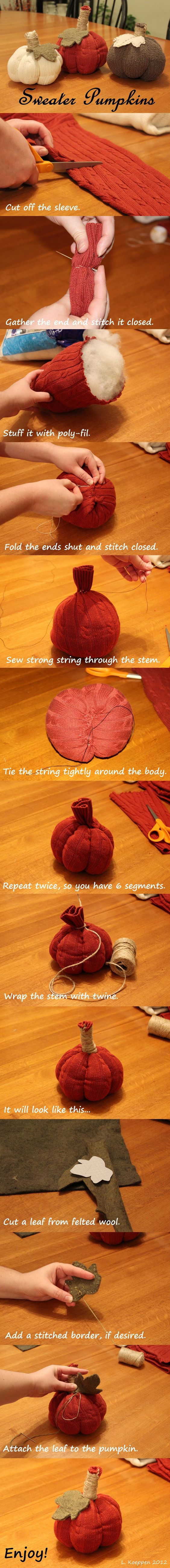 Here's a picture tutorial for sweater pumpkins. They're so simple to make! I found the sweaters at thrift stores, and the other supplies at Hobby Lobby. I've made a basketful of these - How many is too many? :)