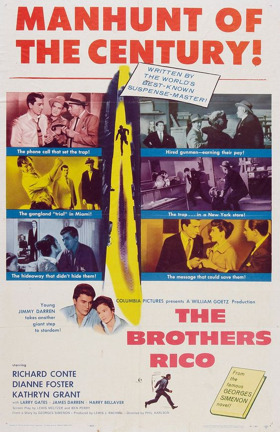 The Brothers Rico (1957) -Stars: Richard Conte, Dianne Foster, Kathryn Grant, James Darren ~ Director: Phil Karlson