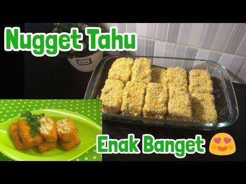Resep Nugget Tahu Kreasi Olahan Tahu Cara Membuat Nugget Tahu Youtube Resep Tahu Ide Makanan Resep