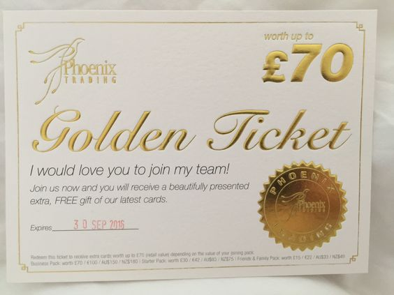I want you to join my team as a Phoenix Independent Trader. Be the first to redeem my Golden Ticket and receive extra cards worth up to £70 (retail value) depending on the value of your joining pack.