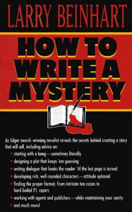 WHODUNIT? YOUDUNIT! So you want to write a mystery. There's more to it than just a detective, a dead body, and Colonel Mustard in the drawing room with the candlestick. Fortunately, Larry Beinhart--Ed