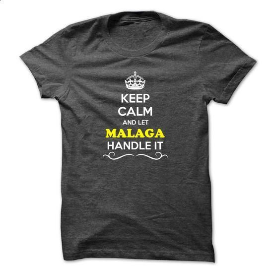 Keep Calm and Let MALAGA Handle it - #funny tshirt #zip up hoodie. SIMILAR ITEMS => https://www.sunfrog.com/LifeStyle/Keep-Calm-and-Let-MALAGA-Handle-it.html?68278