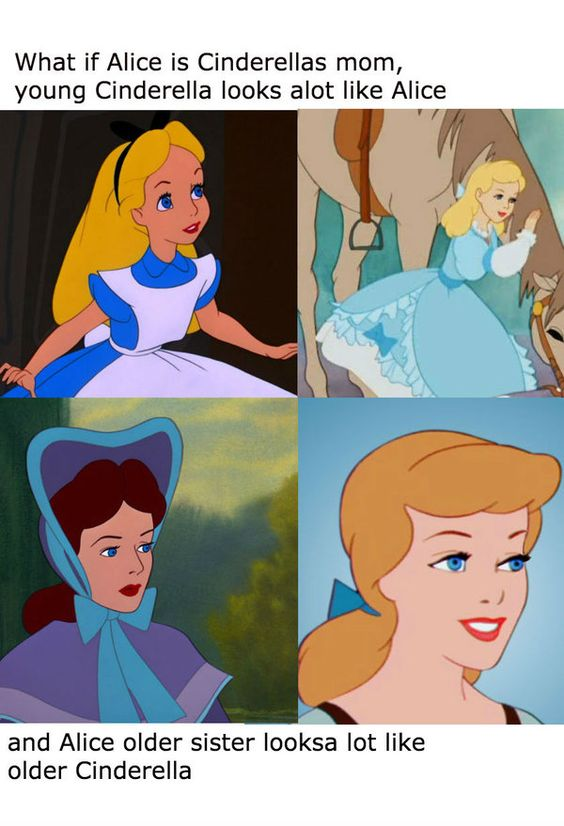Cinderella was Alice's great-grandma