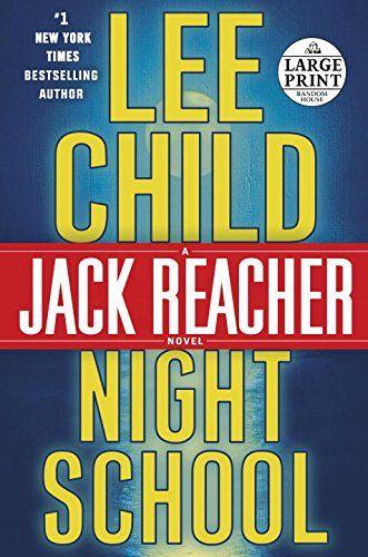 Night School: A Jack Reacher Novel (Jack Reacher Novels) ... https://www.amazon.com/dp/1524708356/ref=cm_sw_r_pi_dp_x_5hDaybRMS323J