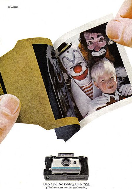 And to make things even creepier--Mr. Crenshaw claims he saw no clowns around little Stevie when he took the picture. (Funny bad retro Polaroid ads)