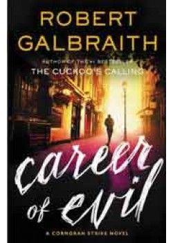 Galbraith Robert-Cormoran Strike 3-Career Of Evil