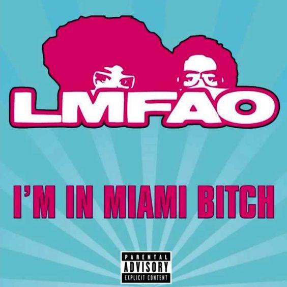 LMFAO – I'm in Miami Bitch (single cover art)