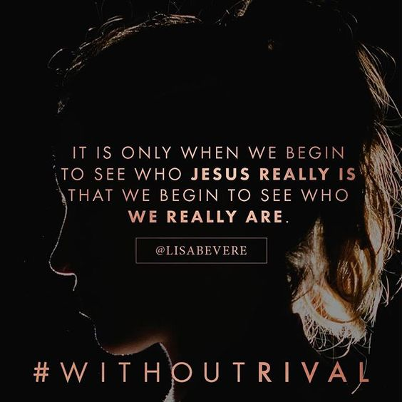 Don't look to the world to get your identity. Pursue Jesus that He might reveal you—for it is only when we begin to see who Jesus really is that we begin to see who we really are. You, beloved, are made in the image of the glorious God who is beyond compare and without rival. (Get the 1st two chapters of #WithoutRival, releasing August 16, at WithoutRival.com):