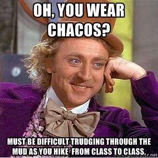Chacos=NO.