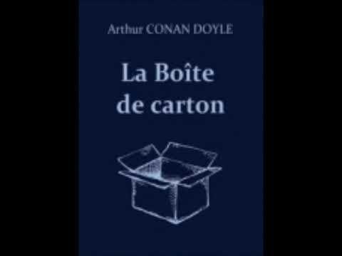 Livre Audio Arthur Conan Doyle La Boite De Carton Livre Audio Livre Audio Gratuit Boite En Carton