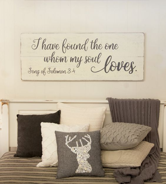 I have found the one whom my soul loves  bedroom wall decor  wood sign. Bedroom wall decor  wood sign  Song of Solomon 3 4  I have found