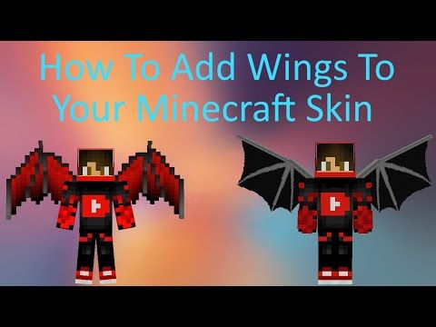 How To Add Wings To Your Minecraft Skin Windows 10 1 16 Updated Version In Description Bing Video In 2021 Minecraft Skin Minecraft Skins Dragon Minecraft