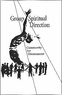 Group Spiritual Direction: What Is It?