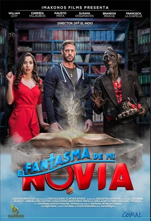 El Fantasma De Mi Novia Film Complet En Francais En Ligne Stream Complet El Fantasma De Mi Novia Hd Online Movie Free Download Free English Hiburan Fantasi