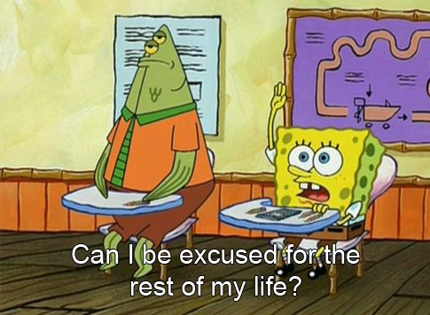 after every embarrassing moment in class.