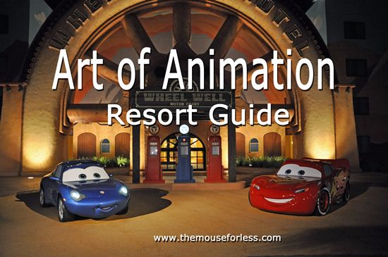 Disney Art of Animation Resort Guide  Tips to enjoy and save on your stay at this resort.