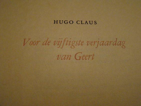Hugo Claus - Voor de vijftigste verjaardag van Geert - 1991