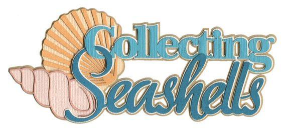 Collecting Seashells Laser Die Cut