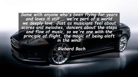 Same with anyone who's been flying for years and loves it still... we're part of a world we deeply love. Just as musicians feel about scores and melodies, dancers about the steps and flow of music, so we're one with the principle of flight, the magic of being aloft in the wind!      #Love #LoveQuotes #quote #quotes