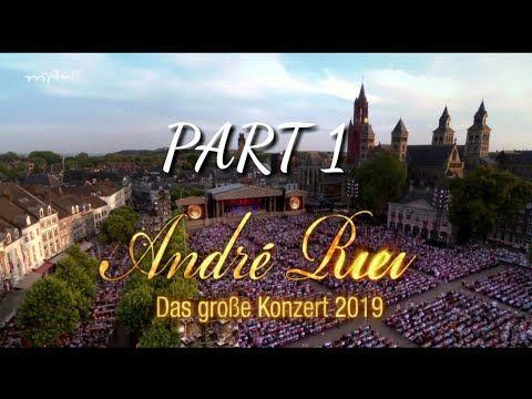 Andre Rieu Das Grosse Konzert 2019 Maastricht Concert 2019 Part