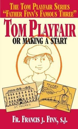 Tom Playfair = one of the best books ever. If you have not read this book, your life is incomplete.: