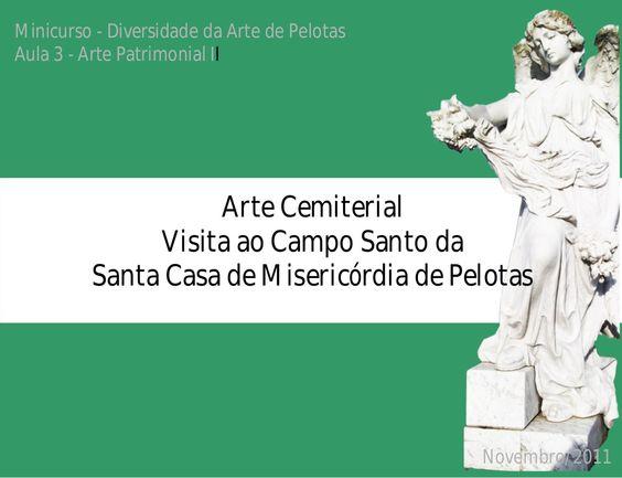 Arte Cemiterial by fefigueredoalves via slideshare