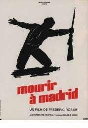Film documentaire de Frédéric Rossif (1963) évoquant  la Guerre civile espagnole. Très belle musique de Maurice Jarre.