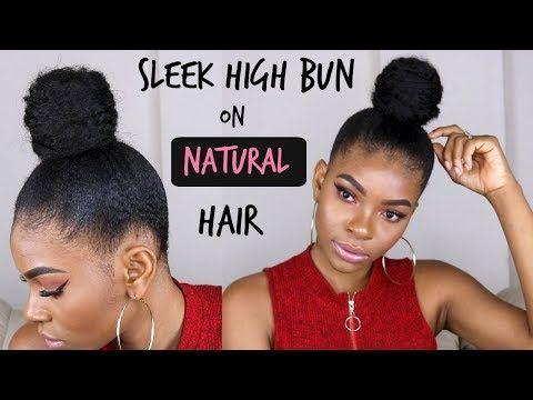 Natural Hair Sleek Low Ponytail On 4c Hair W Extensions Youtube Natural Hair Styles High Bun Hairstyles Natural Hair Bun Styles