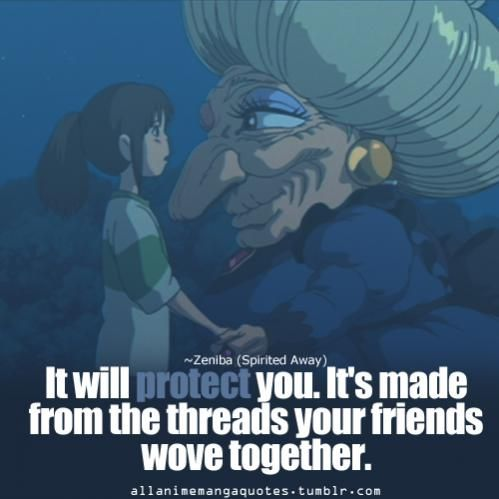 Spirited Away Quotes Interesting Zeniba's Quote To Chihiro From Spirit Away  Quotes  Pinterest