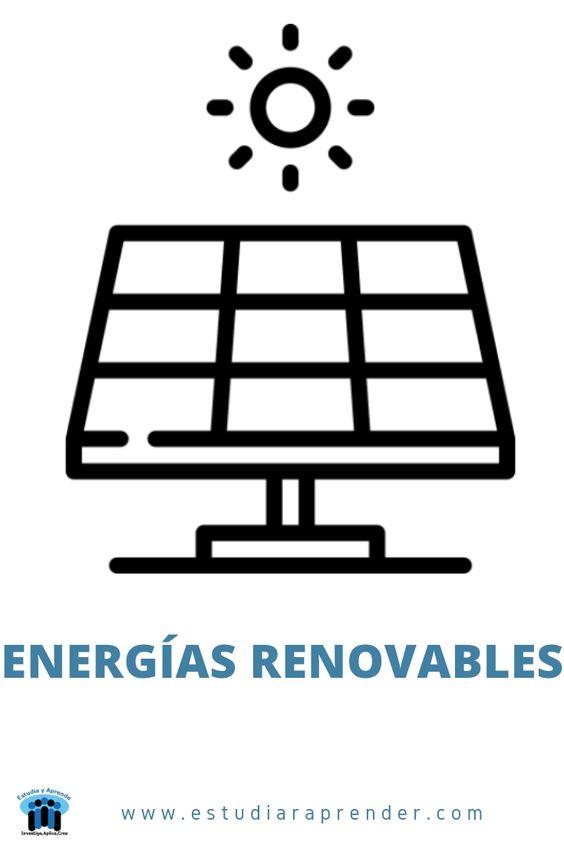 cuales son las energías renovables