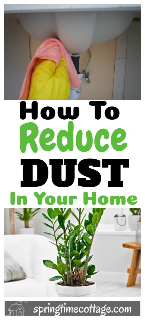 15 Effective Ways To Reduce Dust In Your Home In 2020 House