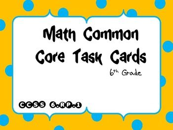 Math Common Core Task Cards 6th Grade CCSS 6.RP.1 (Ratios)