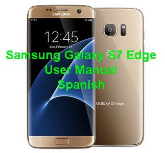 Samsung Galaxy S7 Edge Manual Spanish - Download Samsung Galaxy S7 Edge Manual / User Guide in Spanish, English, German, French, Chinese in PDF format...
