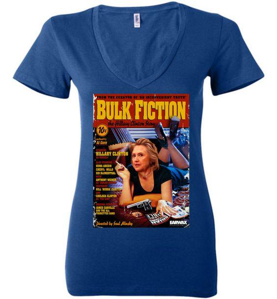 Anti-Hillary Bulk Fiction Bella Ladies Deep V-Neck Tee