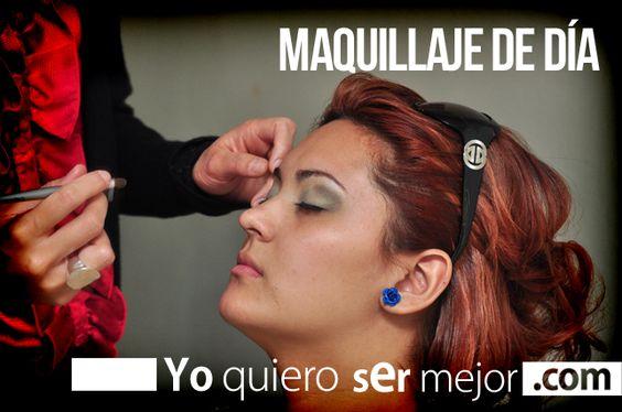 Maquillaje de día #MakeUp #Maquillaje #Belleza #ModayBelleza #Mujeres #Yoquierosermejor