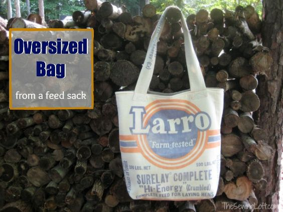 From Feed Sack to Oversized Bag...