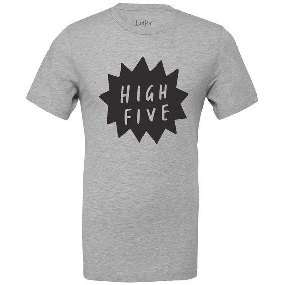 Grey high five t-shirt!