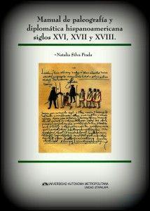 «El Manual de Silva Prada» – Paleografías Americanas