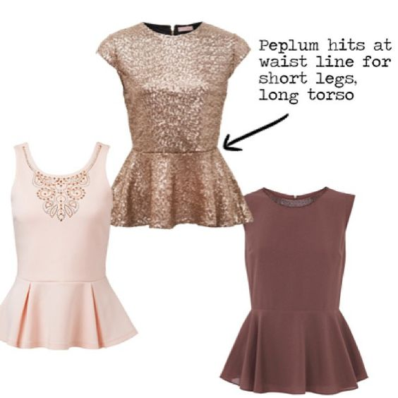 Tips for wearing peplum: This cut is if you have short legs & long torso.