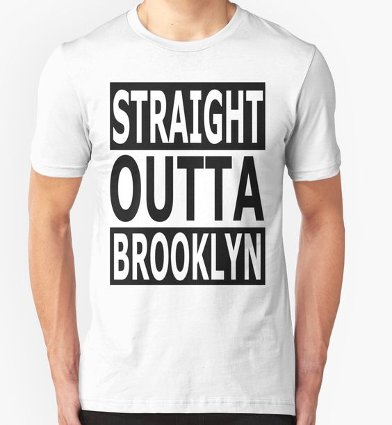 """Straight Outta Brooklyn"" T-Shirts & Hoodies by barrelroll1 | Redbubble"
