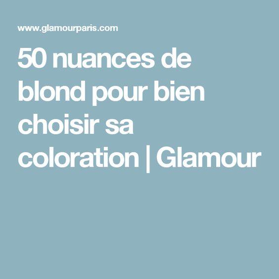 50 nuances de blond pour bien choisir sa coloration glamour - Coloration Franck Provost Nuances
