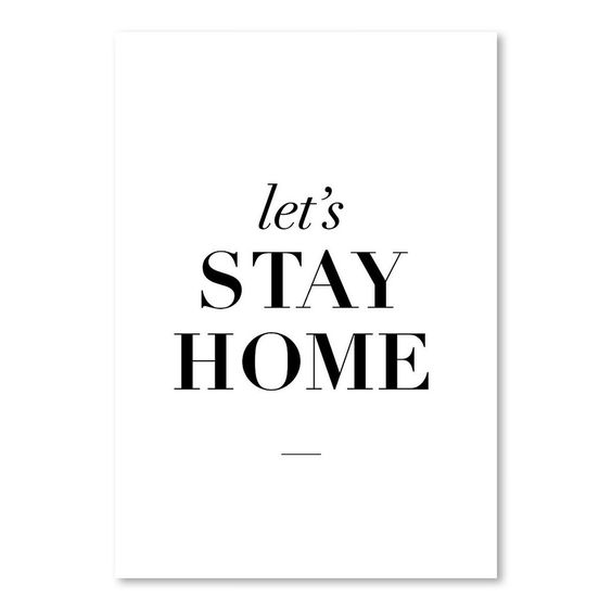https://flic.kr/p/q6VWDh   A89P174 _ Lets Stay Home.comp_poster